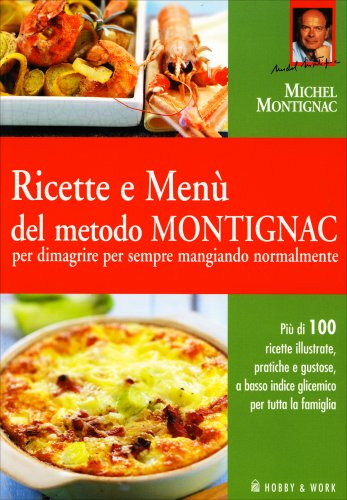 Ricette e Menù del Metodo Montignac