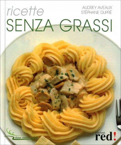Ricette Senza Grassi