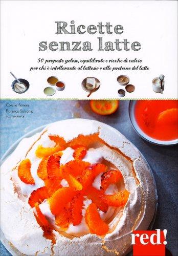 Ricette Senza Latte