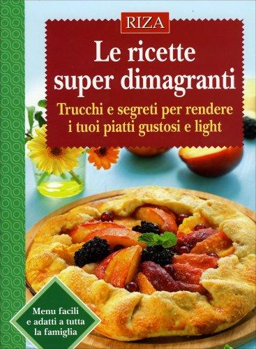 Le Ricette Super Dimagranti