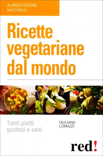 Ricette Vegetariane dal Mondo