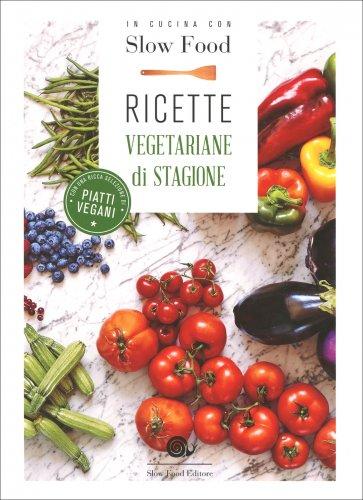 Ricette Vegetariane di Stagione