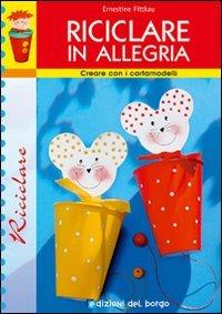 Riciclare in Allegria