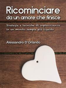 Ricominciare da un Amore che Finisce (eBook)