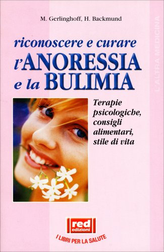 Riconoscere e Curare l'Anoressia e la Bulimia