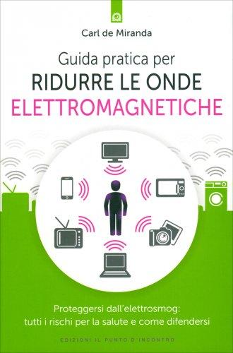Guida Pratica per Ridurre le Onde Elettromagnetiche