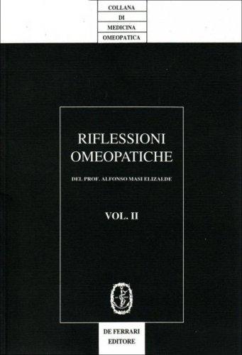 Riflessioni Omeopatiche. Vol. 2