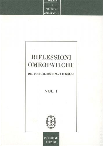 Riflessioni Omeopatiche. Vol. 1