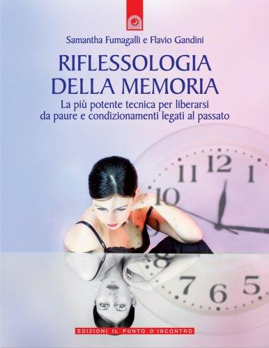 Riflessologia della Memoria (eBook)