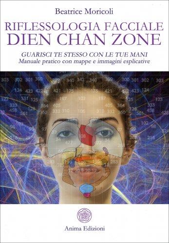 Riflessologia Facciale Dien Chan Zone