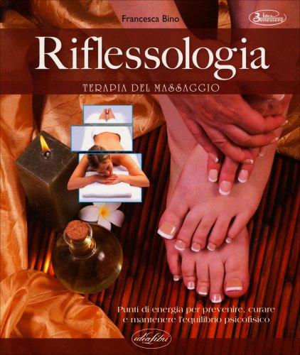 Riflessologia - Terapia del Massaggio