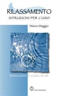 Rilassamento: Istruzioni per l'Uso (eBook)