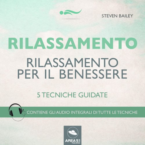 Rilassamento per il Benessere (AudioLibro Mp3)