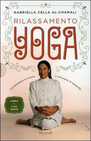 Rilassamento Yoga (Libro con 2 CD Audio)
