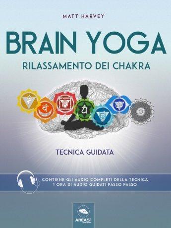 Brain Yoga - Rilassamento dei Chakra (eBook)