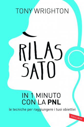 Rilassato in 1 Minuto con la PNL (eBook)