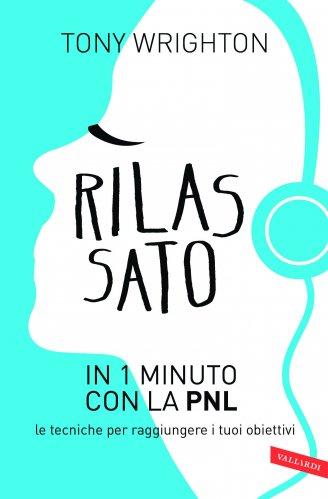 Rilassato in 1 Minuto con la PNL (eBook)