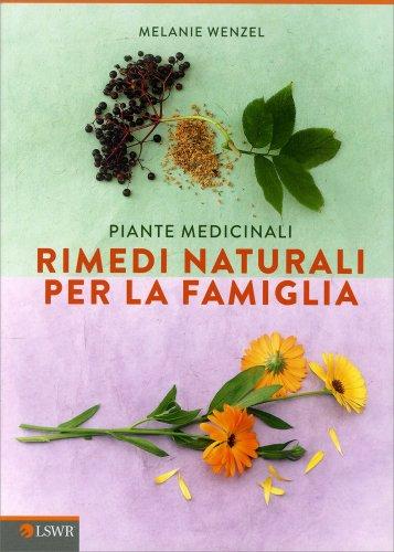 Piante Medicinali - Rimedi Naturali per la Famiglia