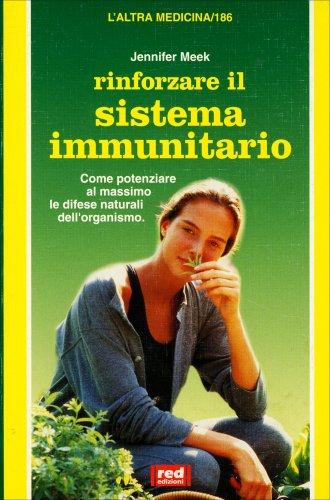 Rinforzare il Sistema Immunitario