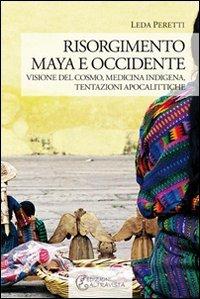 Risorgimento Maya e Occidente