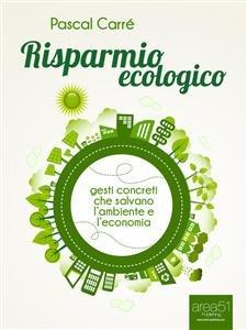 Risparmio Ecologico (eBook)