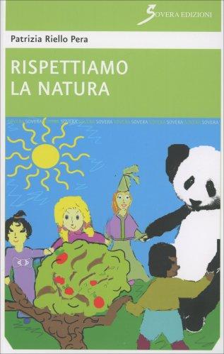 Rispettiamo la Natura