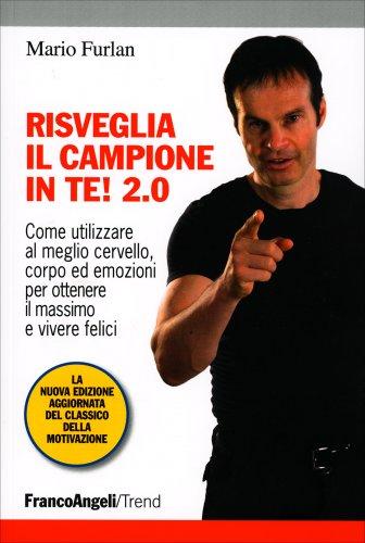 Risveglia il Campione in Te! 2.0 (eBook)