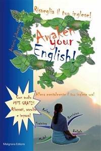 Risveglia il Tuo Inglese! Awaken Your English! (eBook)