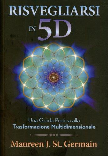 Risvegliarsi in 5D (eBook)