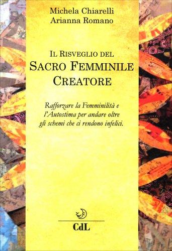 Il Risveglio del Sacro Femminile Creatore