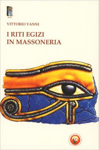I Riti Egizi in Massoneria