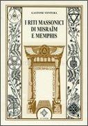 I Riti Massonici di Misraim e Memphis
