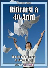 Ritirarsi a 40 Anni (eBook)