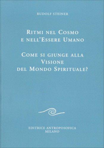 Ritmi nel Cosmo e nell'Essere Umano