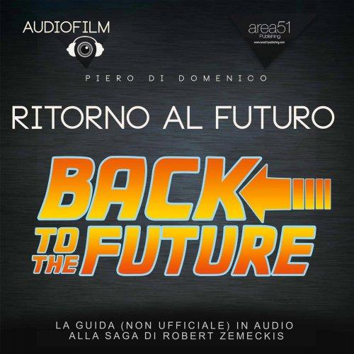 Ritorno al Futuro - Audiofilm (Audiolibro Mp3)
