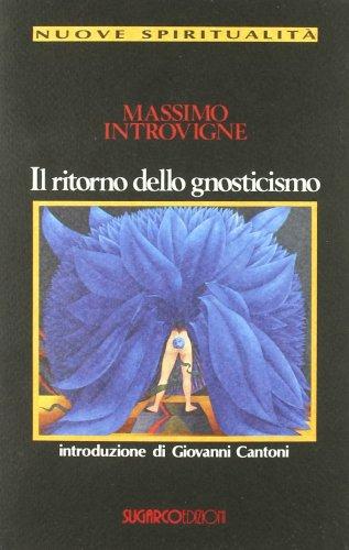 Il Ritorno dello Gnosticismo