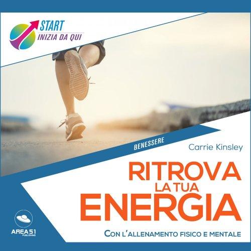 Ritrova la Tua Energia (Audiolibro Mp3)