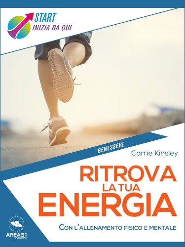 Ritrova la Tua Energia (eBook)