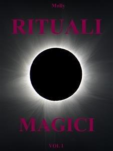 Rituali Magici Vol. 1 (eBook)