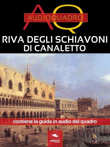 Riva degli Schiavoni di Canaletto (eBook)