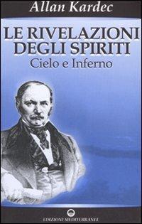Le Rivelazioni degli Spiriti - Vol.2