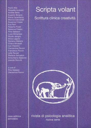 Rivista di Psicologia Analitica - Vol. 45: Scripta Volant, Scrittura Clinica Creatività