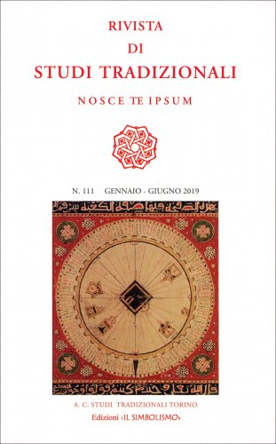 Rivista di Studi Tradizionali Nosce Te Ipsum n. 111 - Gennaio-Giugno 2019