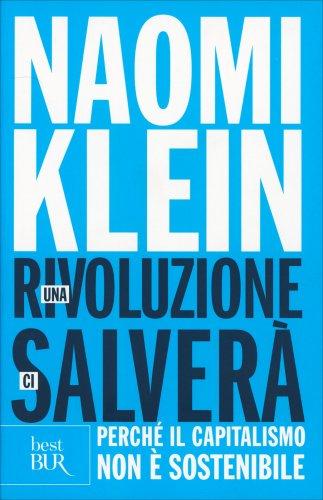 Una Rivoluzione ci Salverà