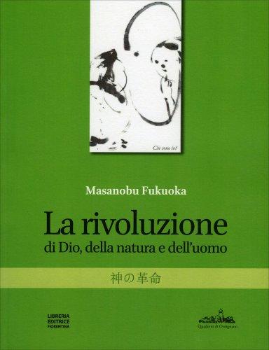 La Rivoluzione di Dio, della Natura e dell'Uomo