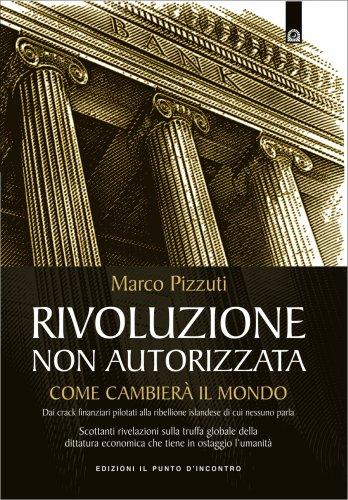 Rivoluzione Non Autorizzata (eBook)