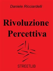 Rivoluzione Percettiva (eBook)