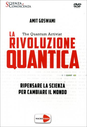 La Rivoluzione Quantica - The Quantum Activist - Documentario in DVD