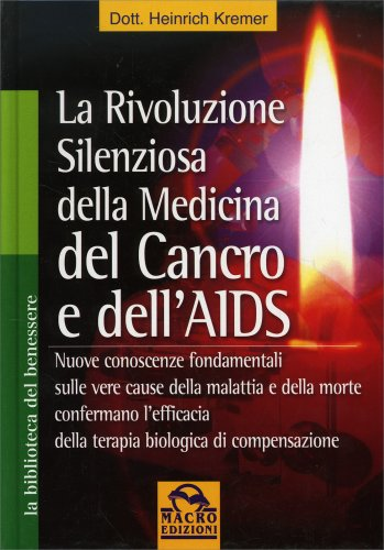 La Rivoluzione Silenziosa della Medicina del Cancro e dell'AIDS