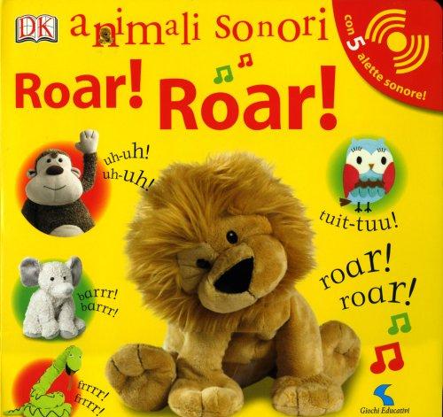 Roar! Roar! Animali Sonori